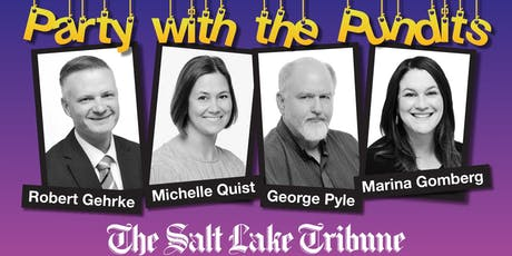 The Salt Lake Tribune Presents: Party with The Pundits tickets