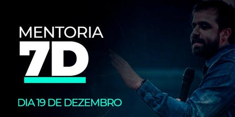 Mentoria 7D tickets