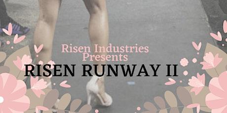 RISEN RUNWAY II tickets