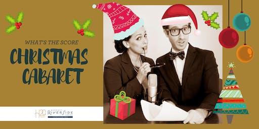 What's The Score? Christmas Cabaret at H2o Bar & Restaurant