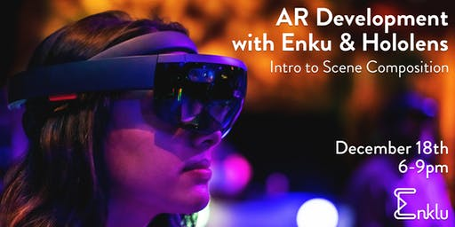 AR Development with Enklu and Hololens: Intro to Scene Composition