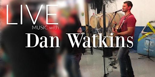 Live Music with Dan Watkins