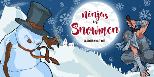 Parent's Night Out December 20th, 2019
