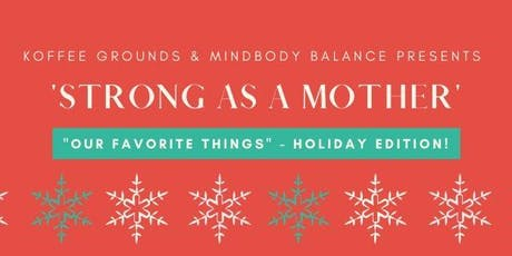 Strong as a Mother: Holiday Edition tickets