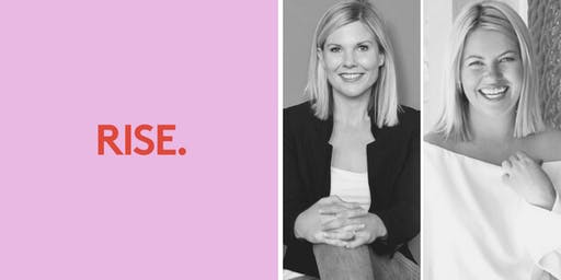 RISE - Raise your profile + bring in the opportunities with Amy and Tamsin