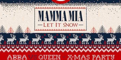 Mama Mia Let It Snow - Abba vs. Queen Xmas Party tickets