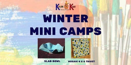 SLAB BOWL WINTER MINI ART CAMP