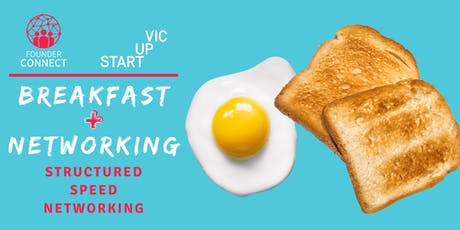 Founder Connect: Networking Breakfast Melbourne tickets