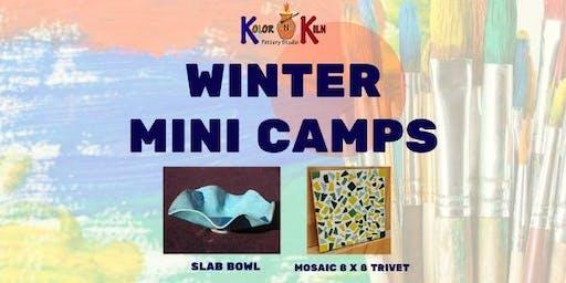 MOSAIC TRIVET AND SLAB BOWL WINTER MINI ART CAMP