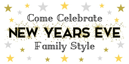 New Year's Eve - Family Style!