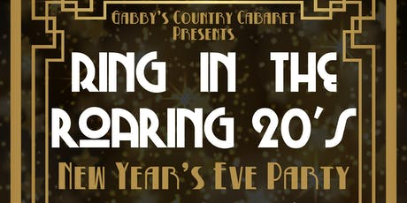 Gabby's Ring in the Roaring 20's NYE Party tickets