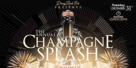 The Annual Champagne Splash: NYE  Black Tie Edition w/ 3Hour Open Bar tickets