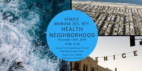 Venice Marina del Rey Health Neighborhood: November tickets