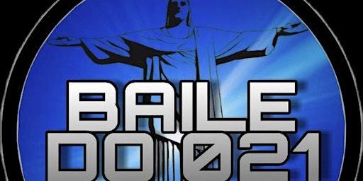 Baile do 021