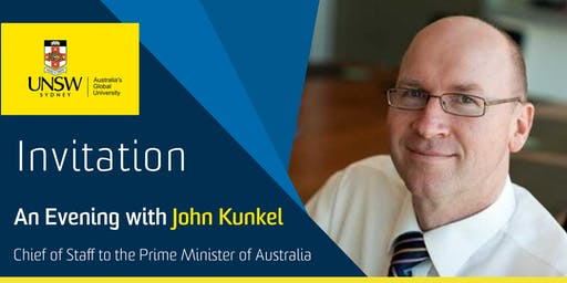 Canberra: An Evening with John Kunkel, Chief of Staff to the Prime Minister of Australia