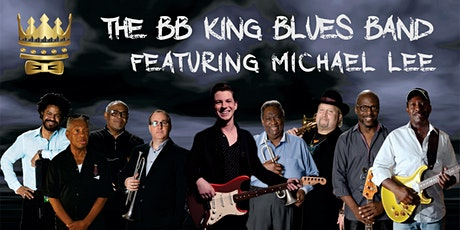 B.B. King Blues Band Featuring Michael Lee tickets