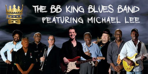 B.B. King Blues Band Featuring Michael Lee