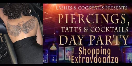 Piercings, Tatts & Cocktails hosted by Pier 132**FREE when you bring a toy