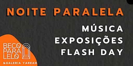 Beco Paralelo apresenta: Noite Paralela #1 na Galeria Yareah