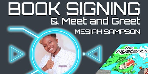 Book Signing The Mysterious 3 Mesiah Sampson