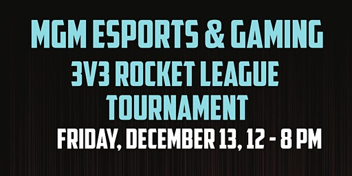 MGM Esports and Gaming - Rocket League Tournament