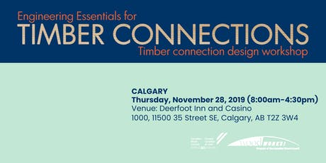 Engineering Essentials for Timber Connections - Calgary tickets