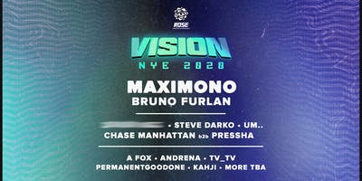 Rose Entertainment Presents: Vision 2020 NYE