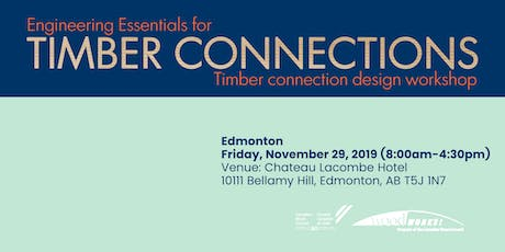 Engineering Essentials for Timber Connections - Edmonton tickets