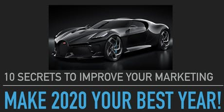 Make 2020 Your Best Year - 10 Marketing Secrets To Hack Your Success tickets