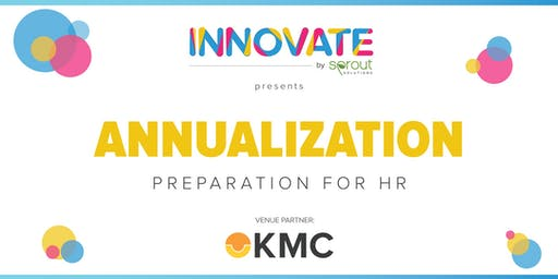 Innovate by Sprout: Annualization Preparation for HR (Manila)