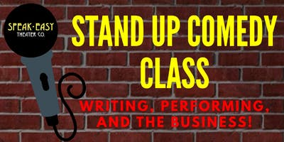 Stand Up Comedy: Writing, Performance, And the Biz 5 Week Class 1/9 Start