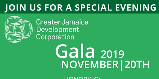 2019 GALA-GREATER JAMAICA DEVELOPMENT CORPORATION