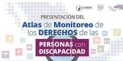 Presentación del Atlas de Monitoreo de los Derechos de las Personas con Discapacidad