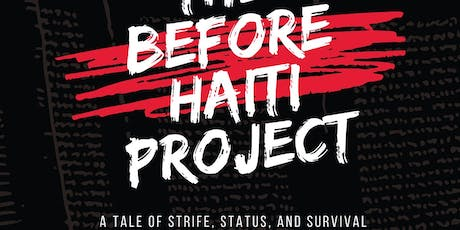 The Before Haiti Project: Work-in-Progress Reading tickets