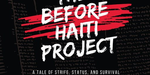 The Before Haiti Project: Work-in-Progress Reading