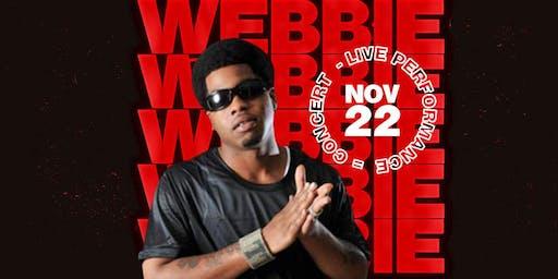 "WEBBIE ""Live"" @ Complex Oakland"