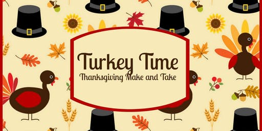 Turkey Time & Happy Fall Y'all Make & Take