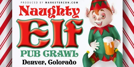 Naughty Elf Pub Crawl (Denver, CO) tickets