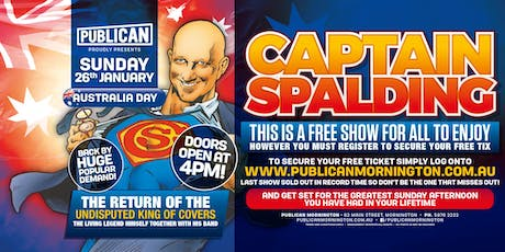 Australia Day feat Captain Spalding LIVE at Publican, Mornington! tickets