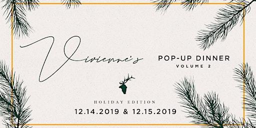 Vivienne's Pop-Up Dinner Vol. 2: Holiday Edition