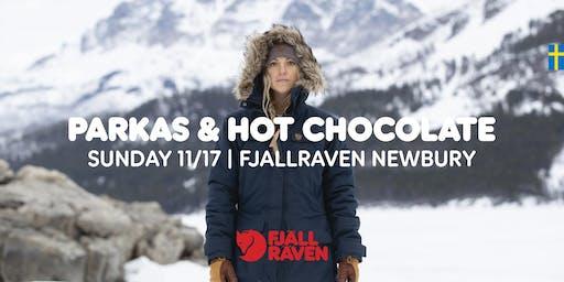 PARKAS & HOT CHOCOLATE
