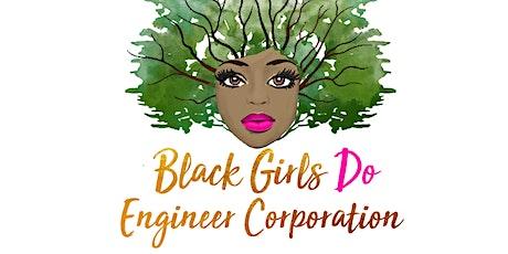 Black Girls Do Engineer Corporation Pop Up Engineering Camp tickets