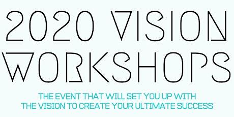 2020 VISION WORKSHOP tickets
