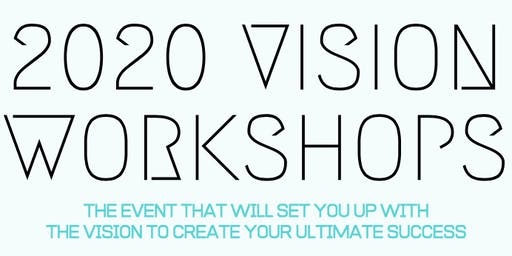 2020 VISION WORKSHOP