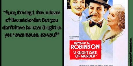 A Slight Case of Murder (1938) tickets