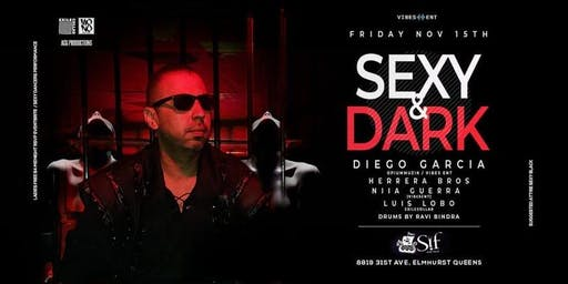 Sexy & Dark at Sif Lounge with Diego Garcia, Herrera Bros & More