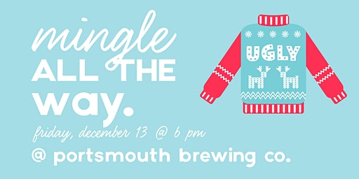 Mingle All the Way Ugly Sweater Party