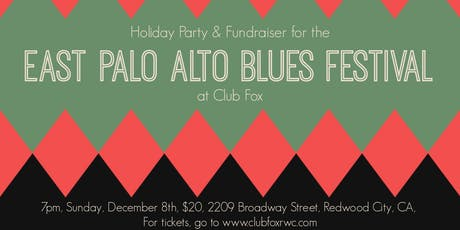Holiday Party & Fundraiser for the East Palo Alto Blues Festival tickets
