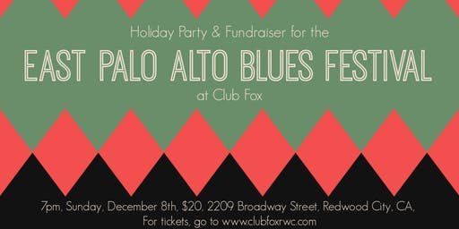 Holiday Party & Fundraiser for the East Palo Alto Blues Festival