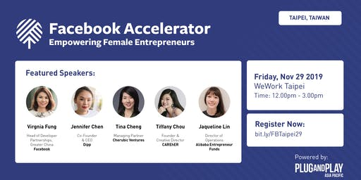 Facebook Accelerator: Women in Tech - Taipei, Taiwan